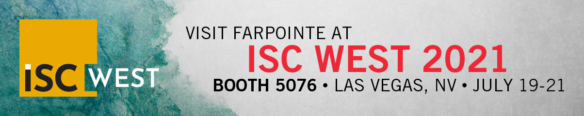 Visit Farpointe at ISC West 2021 Booth 5076